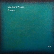 Eberhard Weber - ENCORE