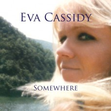 Eva Cassidy - SOMEWHERE [180g LP]
