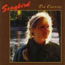Eva Cassidy - SONGBIRD [180g LP]