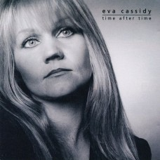 Eva Cassidy - TIME AFTER TIME [180g LP]