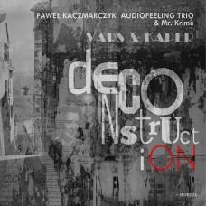 Paweł Kaczmarczyk Audiofeeling Trio & Mr. Krime - VARS & KAPER – DeconstructiON