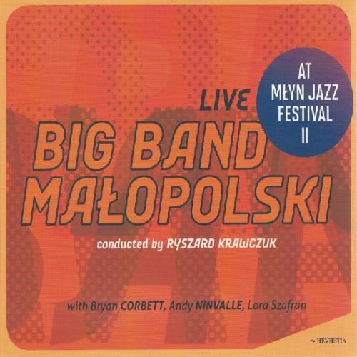 Big Band Małopolski/Ryszard Krawczuk - LIVE AT MŁYN JAZZ FESTIVAL II