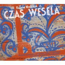 Czas Wesela: Muzyka żydowska z zapisów Oskara Kolberga i z pamięci wiejskich muzykantów