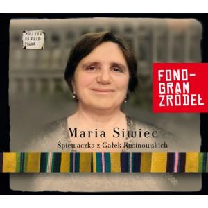 Maria Siwiec - ŚPIEWACZKA Z GAŁEK RUSINOWSKICH