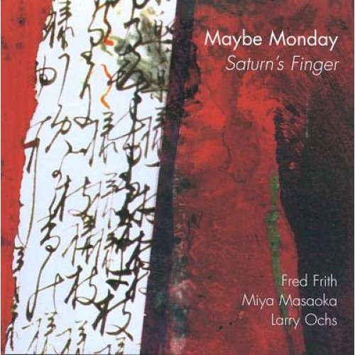 Maybe Monday - SATURN'S FINGER