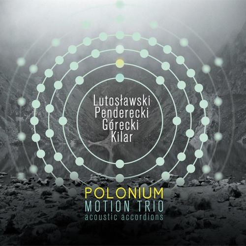 Motion Trio - POLONIUM