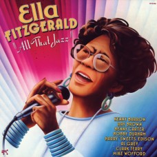 Ella Fitzgelad - ALL THAT JAZZ