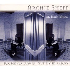 Archie Shepp/Richard Davis/Sunny Murray - ST. LOUIS BLUES