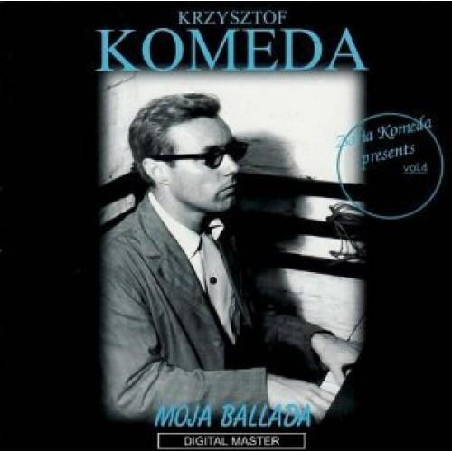Krzysztof Komeda - MOJA BALLADA
