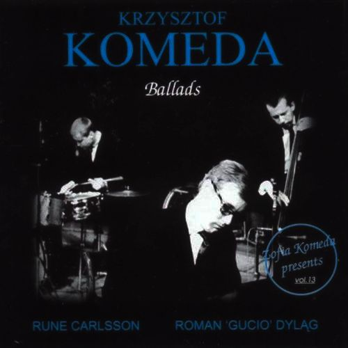 Krzysztof Komeda - BALLADS