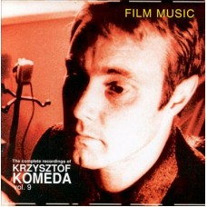 Krzysztof Komeda - FILM MUSIC-THE COMPLETE RECORDINGS VOL.9