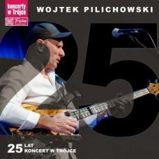 Wojtek Pilichowski - 25 LAT KONCERT W TRÓJCE