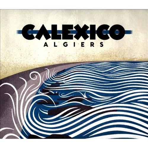 Calexico - ALGIERS [LP]