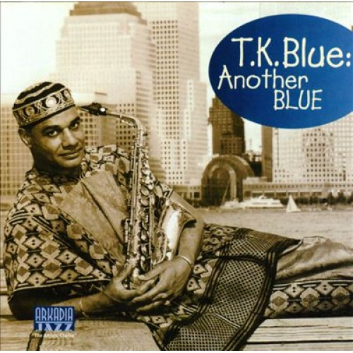 T.K. Blue - ANOTHER BLUE
