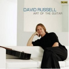 David Russell - THE ART OF THE GUITAR