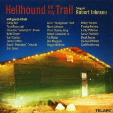 HELLHOUND ON MY TRAIL: SONGS OF ROBERT JOHNSON - Various Artists