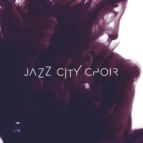 Jazz City Choir - JAZZ CITY CHOIR