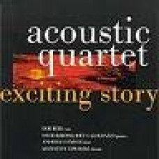 Acoustic Quartet - EXCITING STORY