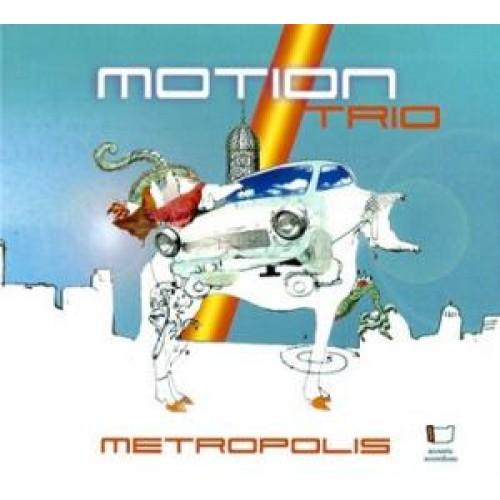 Motion Trio - Metropolis [CD]