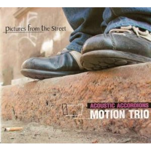 Motion Trio - Pictures From The Street [CD]
