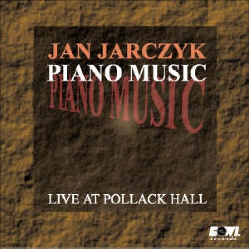 Jan Jarczyk - Piano Music [CD]