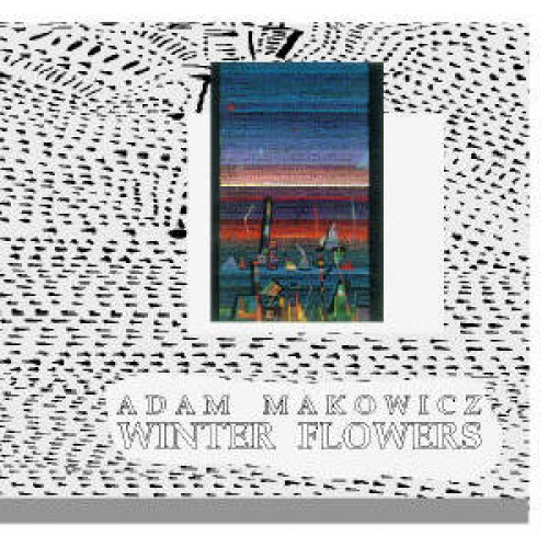 Adam Makowicz - Winter Flowers (CD)