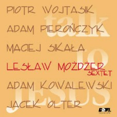 Leszek Możdżer - TALK TO JESUS