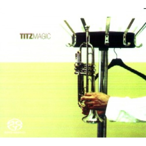 Christoph Titz - MAGIC [SACD]