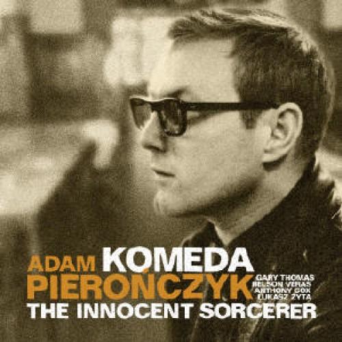 Adam Pierończyk - KOMEDA-THE INNOCENT SORCERER